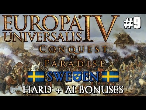 Europa Universalis IV - Sweden - Conquest of Paradise Let