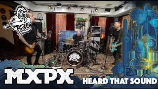 MxPx - Heard That Sound (Between This World and the Next)