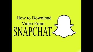 How To Download Video from #Snapchat# easiest way ever..