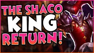 Download THE SHACO KING RETURNS! Mp3 and Videos