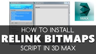 Relink Bitmaps 3Ds Max 2018