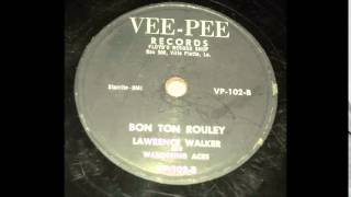 Lawrence Walker - Bon Ton Rouley