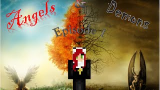 minecraft roleplay angels and demons episode 1