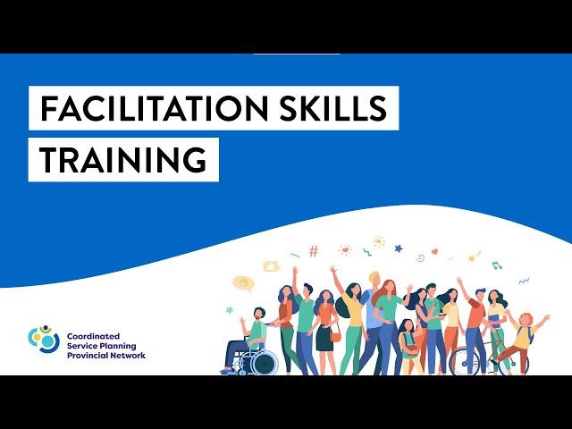 Coordinated Service Planning - Facilitation Skills Training