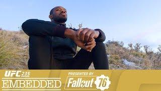 UFC 235: Embedded - Episódio 2