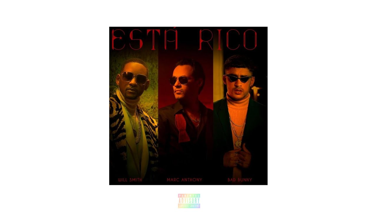 Marc Anthony Will Smith Bad Bunny - Está Rico (Official Audio)