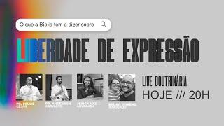 Live doutrinária: LIBERDADE DE EXPRESSÃO