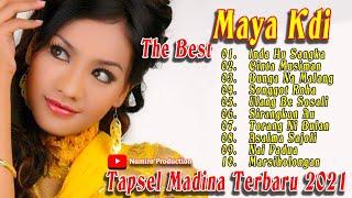 The Best Maya Kdi. Koleksi Lagu Mp3 Tapsel Madina Terbaru By Nasty & Namiro Production