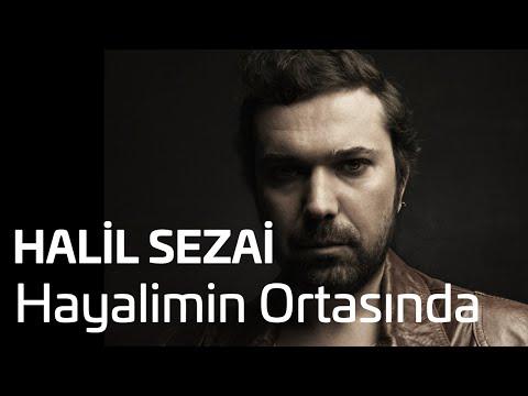 Halil Sezai - Hayalimin Ortasında (Official Audio)