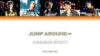JUMP AROUND ∞ - DOBERMAN INFINITY [Color Coded Lyrics/Kan/Rom/Ind]