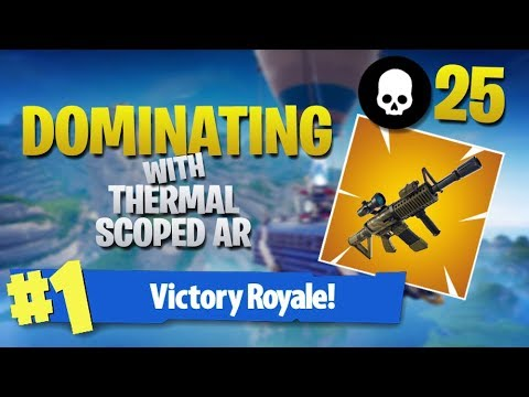Dominating With The Thermal Scoped AR - 25 Frag (Fortnite Battle Royale)