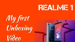 Oppo - Realme 1 unboxing! My first unboxing video!