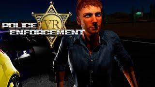 Police Enforcement VR