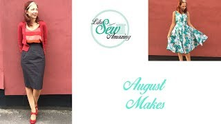 Like Sew Amazing Vlog 18 - August Makes