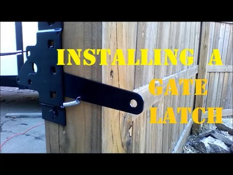 How To Install A Gate Latch