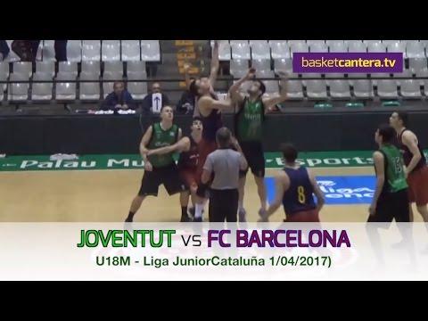 U18M - JOVENTUT Badalona Vs. FC BARCELONA.- Liga Junior Cataluña 1/04/ 2017 (BasketCantera.TV)
