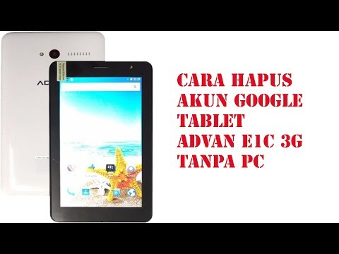 hapus-akun-google-tablet-advan-i1c-3g--tanpa-pc