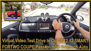 Virtual Video Test Drive In Our 2012 12 SMART FORTWO COUPE Passion mhd Softouch Auto