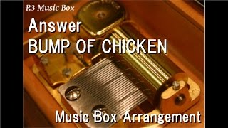 "Gambar cover Answer/BUMP OF CHICKEN [Music Box] (Anime ""March Comes in like a Lion"" OP)"