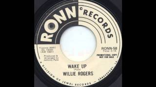Willie Rogers - Wake Up