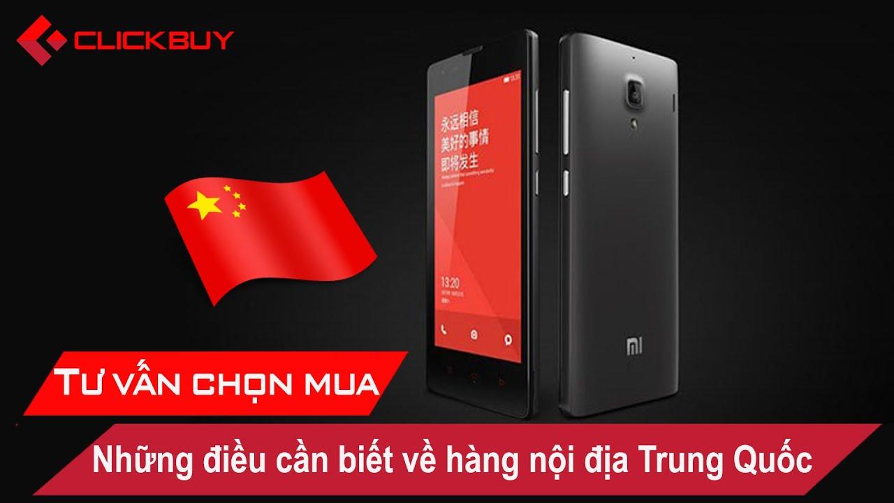 Hàng nội địa Trung Quốc và những điều cần biết – Clickbuy's Channel