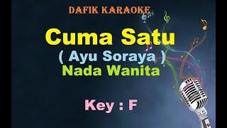 Cuma Satu (Karaoke) Ayu Soraya Nada Wanita / Cewek Female Key  F Dangdut Original