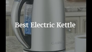 Top 5 Best Electric Kettle 2018