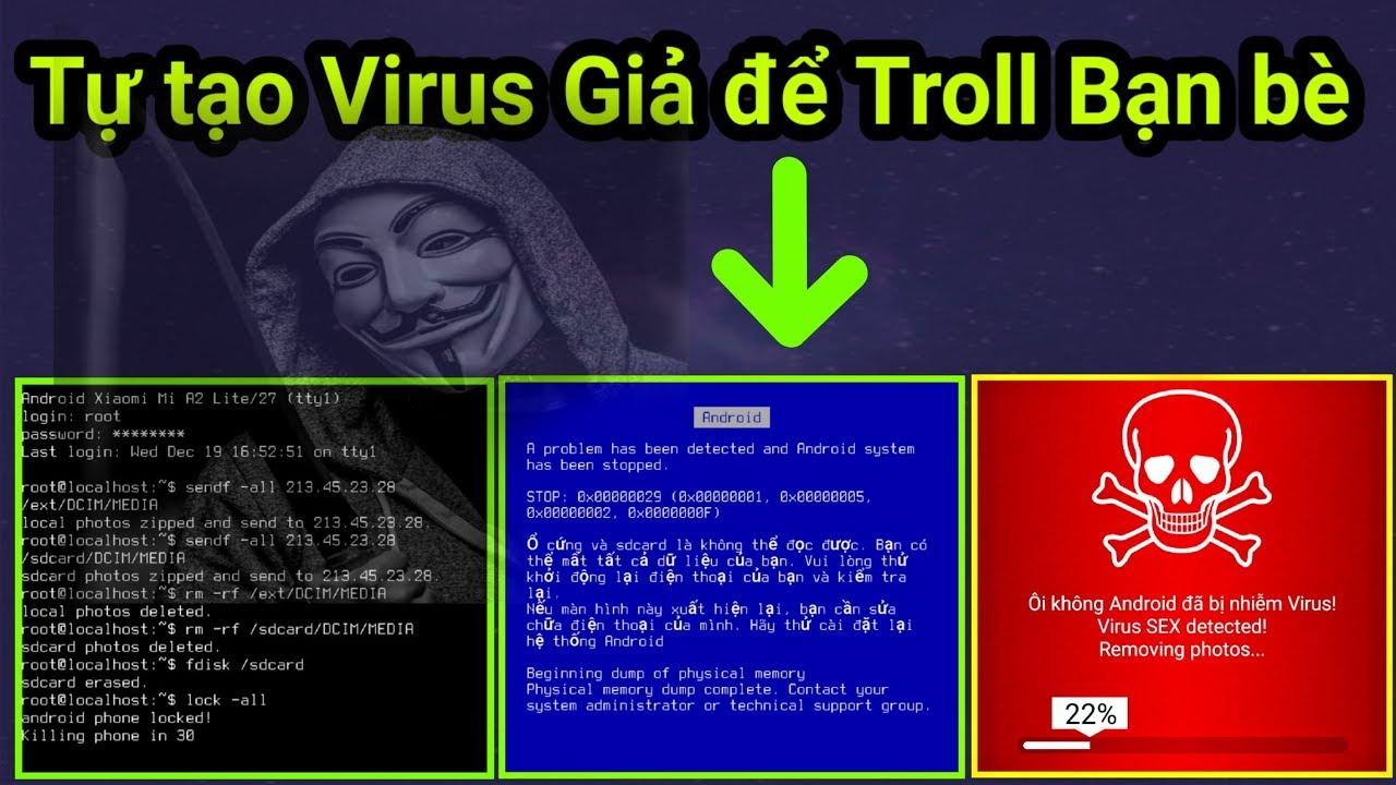 Hướng dẫn tự tạo 1 con Virus giả ngay trên Điện thoại Android để troll bạn bè [Virus Troll]