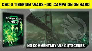 C&C 3 Tiberium Wars - GDI Campaign On Hard - No Commentary With Cutscenes [1080p]