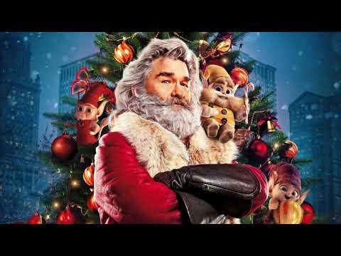 Santa Claus Is Back In Town - Kurt Russell (The Christmas Chronicles)
