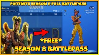 FORTNITE SEASON 8 FULL BATTLE PASS & SEASON 8 SKINS (FORTNITE SEASON 8 ALL UNLOCKS ON BATTLE PASS)