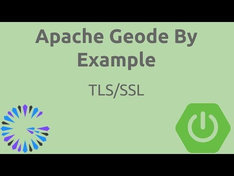 Apache Geode By Example - #14 Boot + TLS/SSL