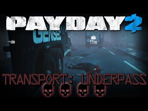 Transport: Underpass [Payday 2 - Death Wish - Friends]