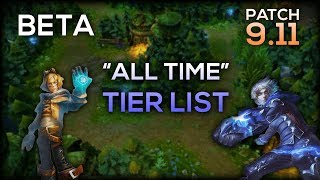 ALL TIME Tier List Of OP Champions League of Legends | From Beta To Patch 9.11-9.12