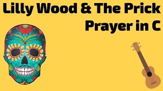 Lilly Wood & The Prick and Robin Schulz - Prayer In C. Ukulele lesson