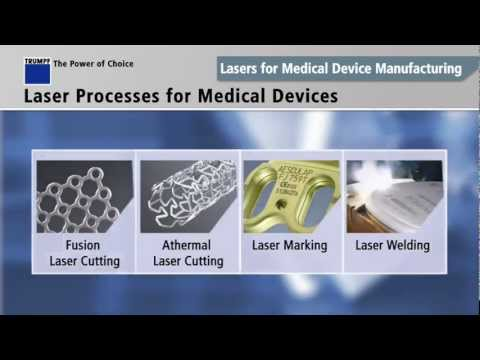 Lasers for Medical Device Manufacturing