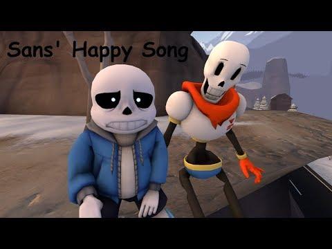 Sans' Happy Song {SFM-UT}
