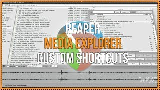 REAPER Media Explorer Custom Shortcuts