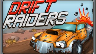 Drift Raiders - Walkthrough