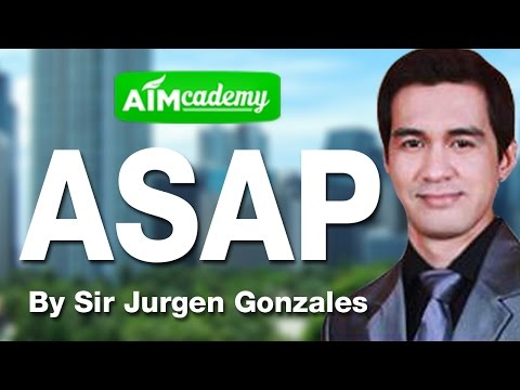 ASAP Training by Sir Jurgen Gonzales