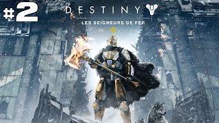 Destiny Les Seigneurs de Fer - Let