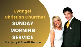 Evangel Christian Churches – Live – Sunday AM 4/18/21