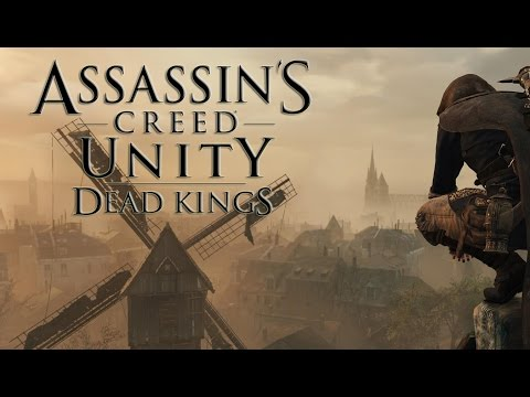 Assassin's Creed Unity - Dead Kings : A Primeira Meia Hora (DLC)
