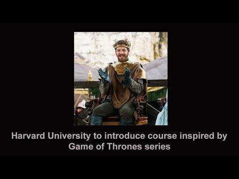 Harvard University to introduce course inspired by Game of Thrones series