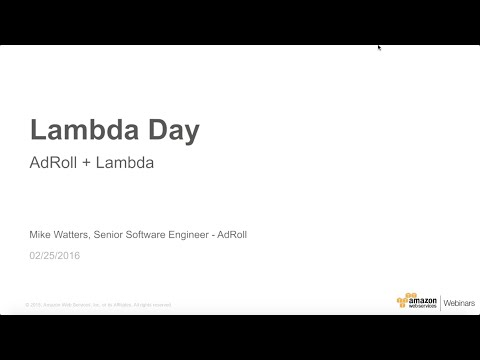 Lambda Day - AdRoll + Lambda