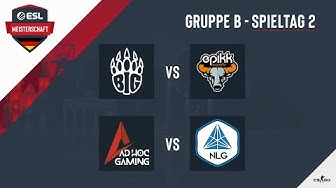 BIG vs. epikk & AHG vs. NLG - ESL Meisterschaft 2020 - Season 1 - Spieltag 2.3