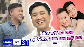 Sống Thật–Real Life | Tập 31: Minh Tuân ghen tỵ, mơ ước có được tình yêu gần 10 năm của Don Nguyễn