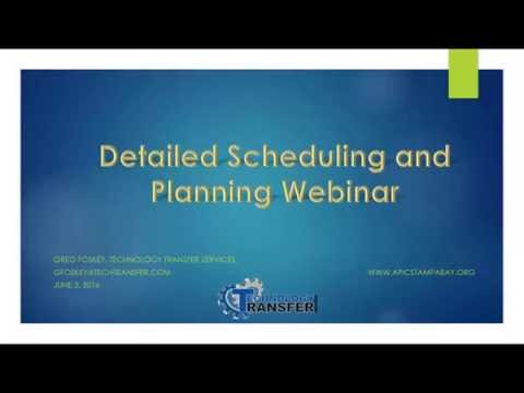 Detailed Scheduling and Planning Webinar