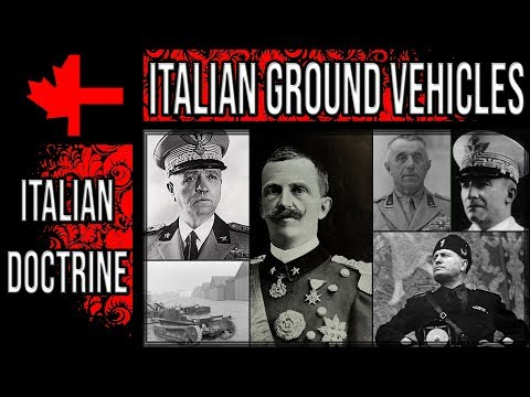 War Thunder - Italian Doctrine and Ground Vehicles - Part 1