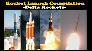 Rocket Launch Compilation (Delta Rockets) | Go To Space